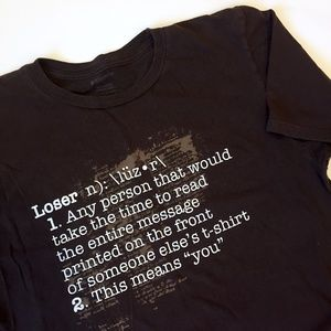 Loser Humor Graphic T-Shirt